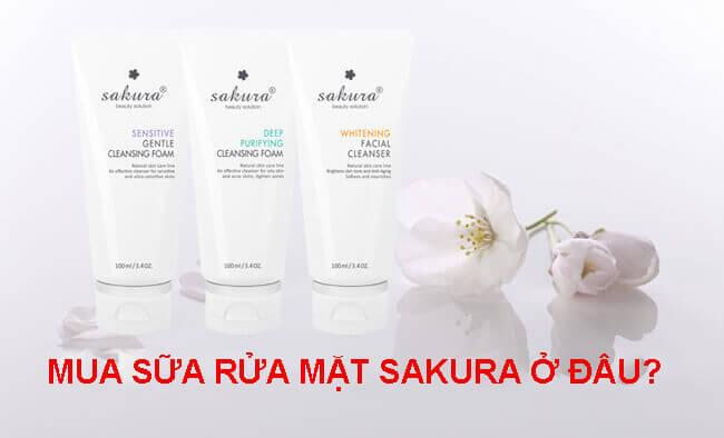 Mua sữa rửa mặt Sakura ở đâu chính hãng, đảm bảo chất lượng?